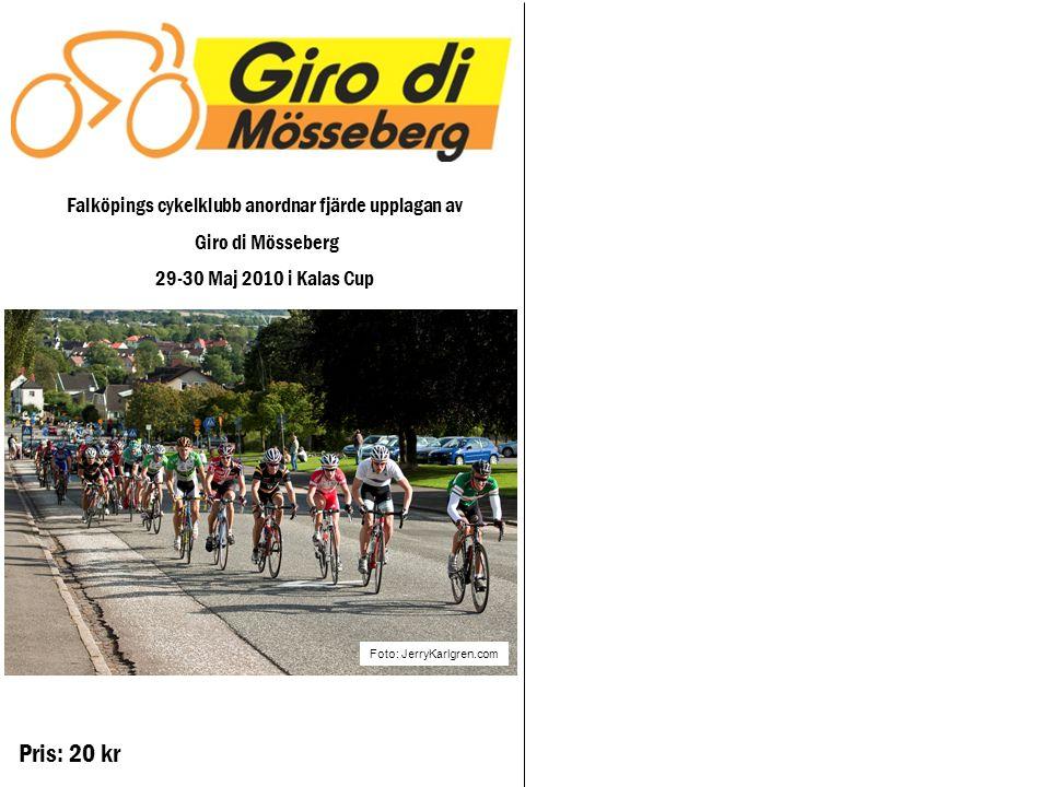 Pris: 20 kr Falköpings cykelklubb anordnar fjärde upplagan av Giro di Mösseberg 29-30 Maj 2010 i Kalas Cup Foto: JerryKarlgren.com