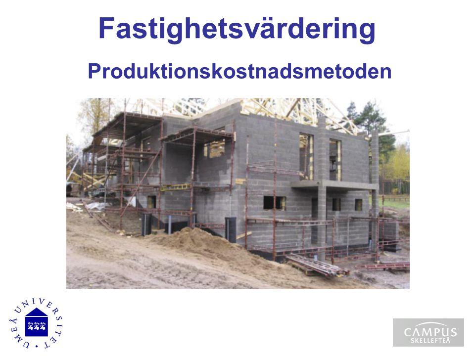 Fastighetsvärdering Ortsprismetoden Olika normeringsmått Lantbruksenheter - K/T - tiden - K/T - värdearea - K/T - standardpoäng - K/T - ålder Hyreshus/Industrier m.m.