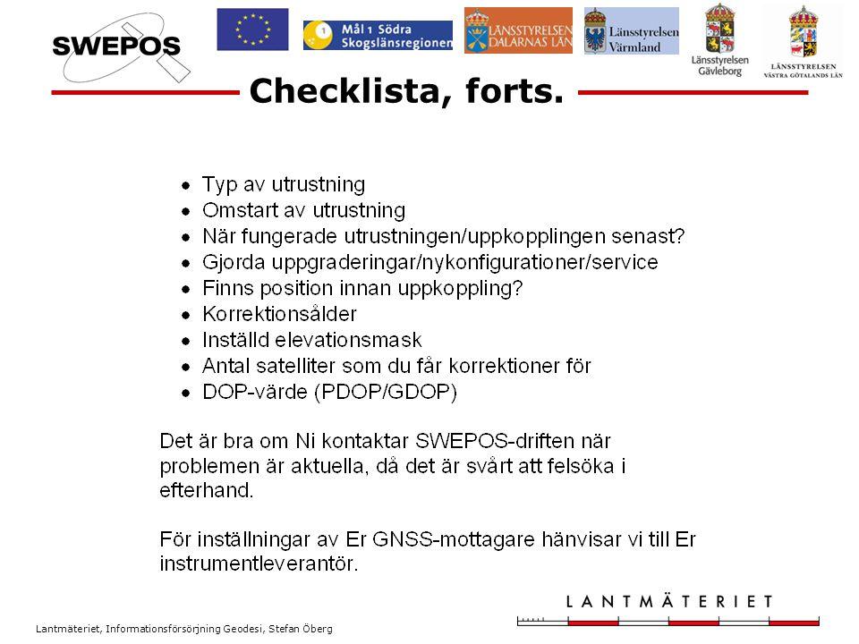 Lantmäteriet, Informationsförsörjning Geodesi, Stefan Öberg Checklista ? ??? ! !!!