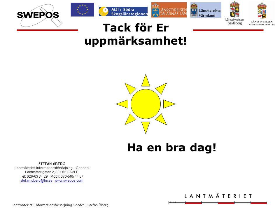 Lantmäteriet, Informationsförsörjning Geodesi, Stefan Öberg Checklista, forts.