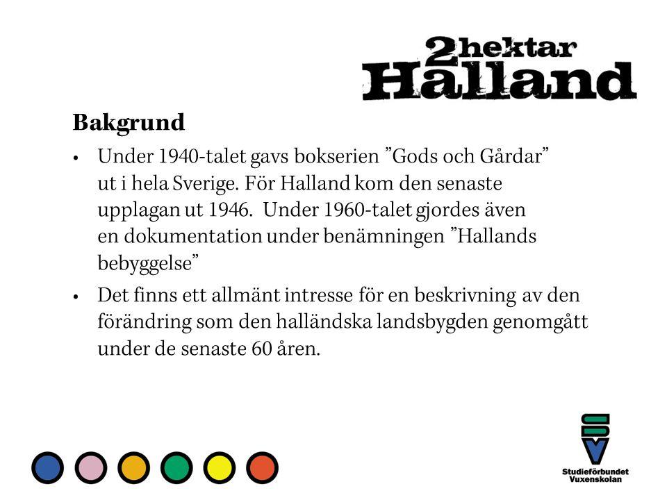 Bakgrund Under 1940-talet gavs bokserien Gods och Gårdar ut i hela Sverige.