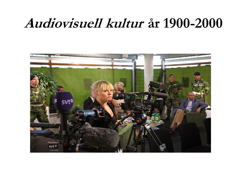 Audiovisuell kultur år 1900-2000