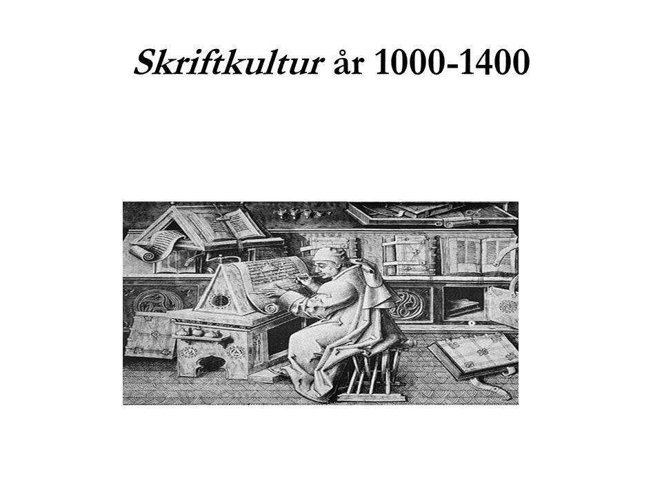 Skriftkultur år 1000-1400