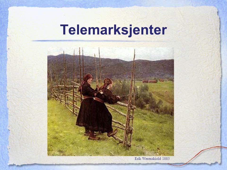 Telemarksjenter Erik Werenskiold 1883