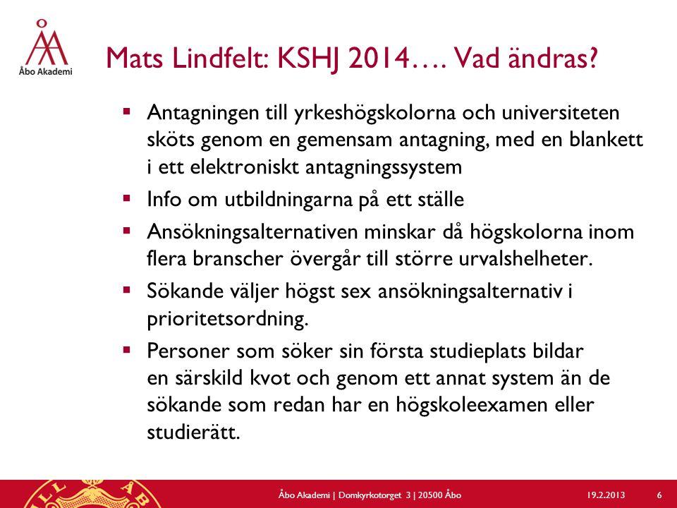 Mats Lindfelt: KSHJ 2014…. Vad ändras.