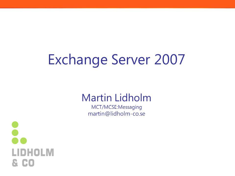 Licenser  Outlook ingår ej längre i en Exchange CAL! 13