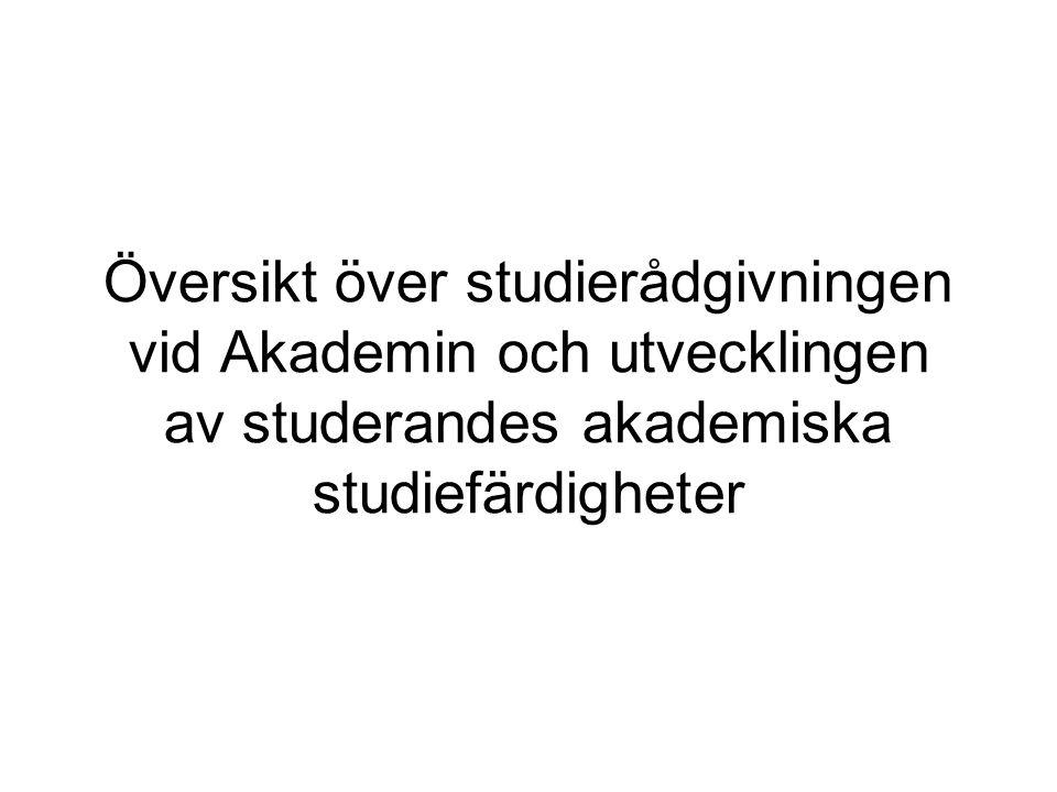Översikt över studierådgivningen vid Akademin och utvecklingen av studerandes akademiska studiefärdigheter