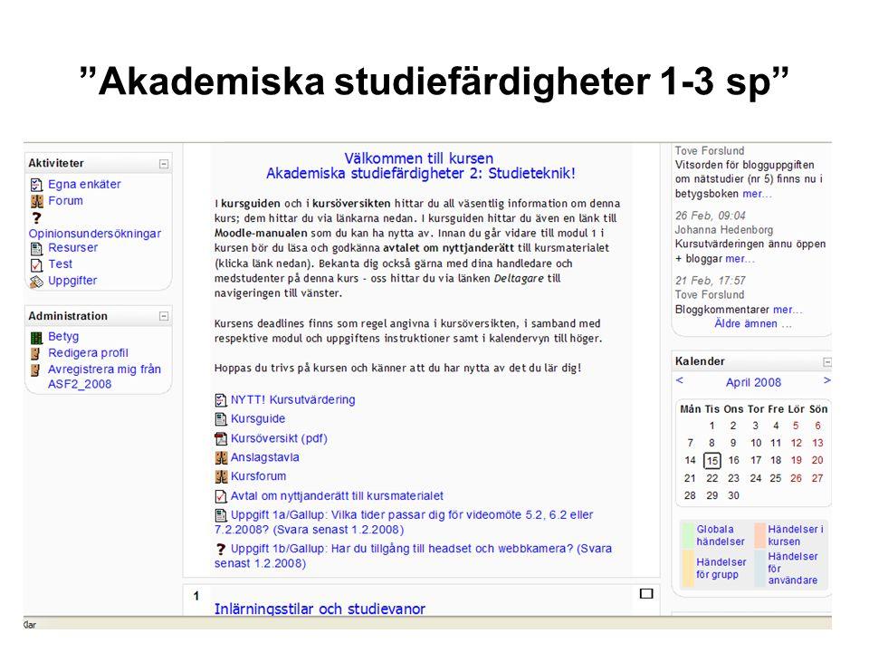 8 Helt nätbaserad kurs Målgrupp: första årets studerande –Valbar kurs 1-3 sp vid ESF, MNF och TkF –Kan kompensera HFs studieorientering (2 sp) och delar av SVF:s Introduktion till IKT och informationskompetens (5 sp) Kursen gick första gången våren 2007; erbjuds 2008 och 2009 period 3; i fortsättningen också på hösten Arbetsformer/teknik: Moodle, nätföreläsningar, seminarium i desktopvideokonferens ConnectPro, blogg, individuella uppgifter, nätdiskussioner, självrättande test Innehåll: Se MinPlan eller https://www.abo.fi/student/akadstudkurs https://www.abo.fi/student/akadstudkurs