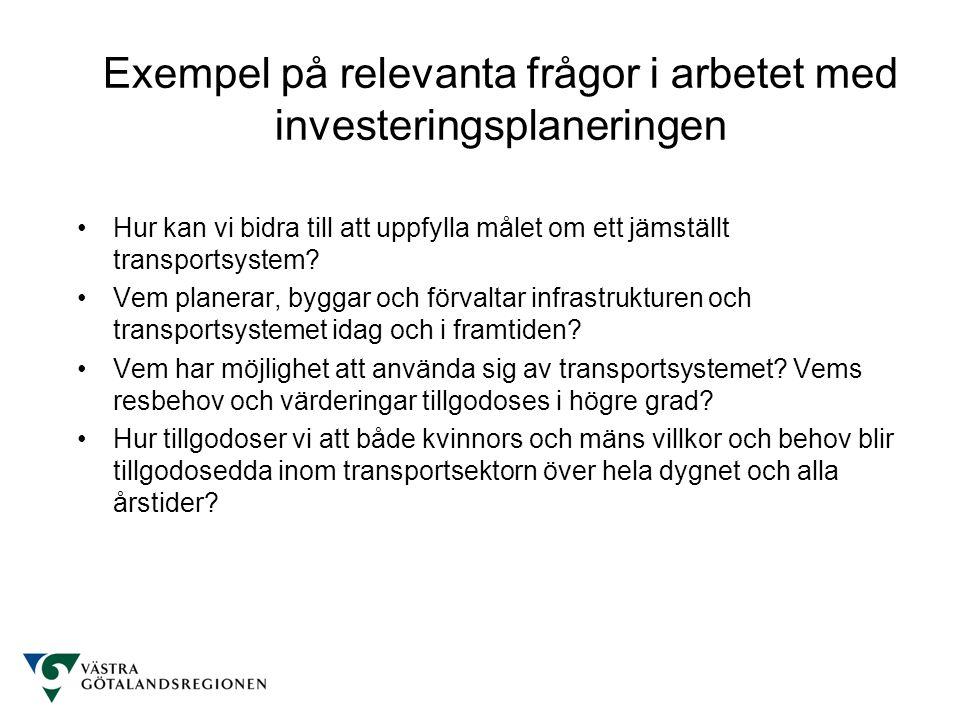 Hur kan vi bidra till att uppfylla målet om ett jämställt transportsystem? Vem planerar, byggar och förvaltar infrastrukturen och transportsystemet id