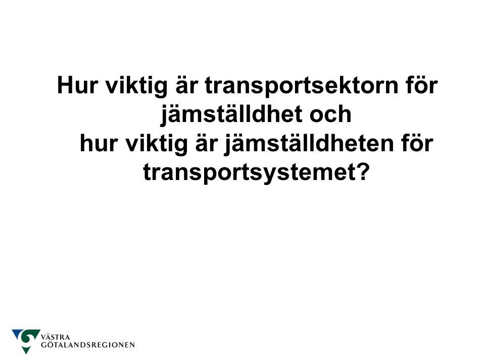 Hur viktig är transportsektorn för jämställdhet och hur viktig är jämställdheten för transportsystemet?