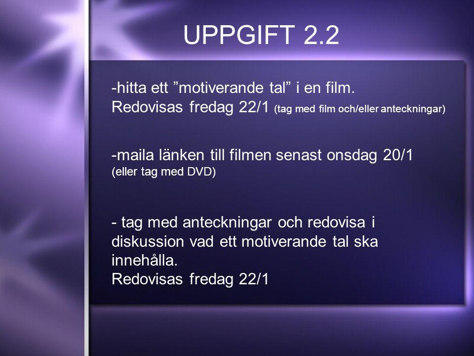 UPPGIFT 2.2 -hitta ett motiverande tal i en film.