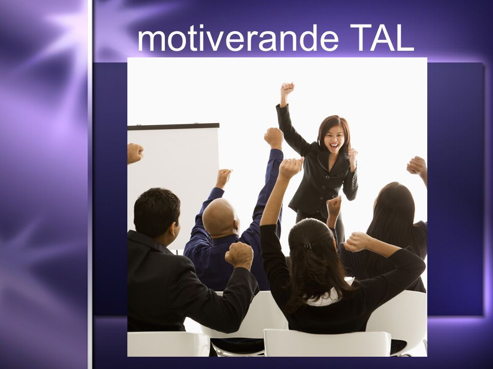 motiverande TAL