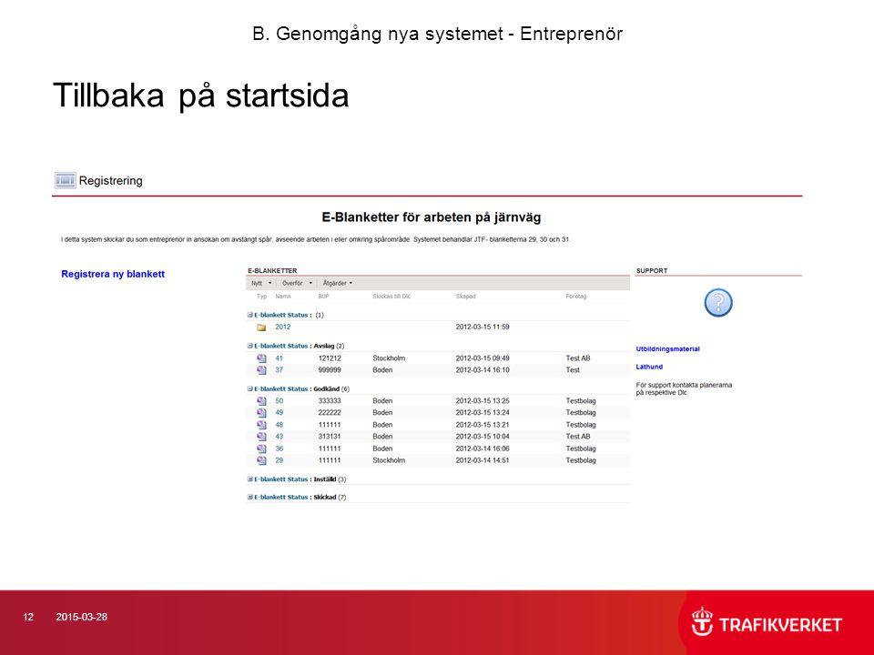 122015-03-28 Tillbaka på startsida B. Genomgång nya systemet - Entreprenör