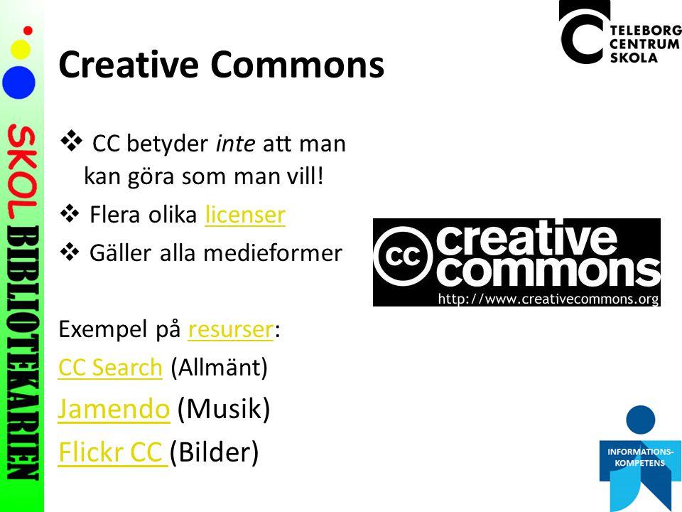 Creative Commons  CC betyder inte att man kan göra som man vill.
