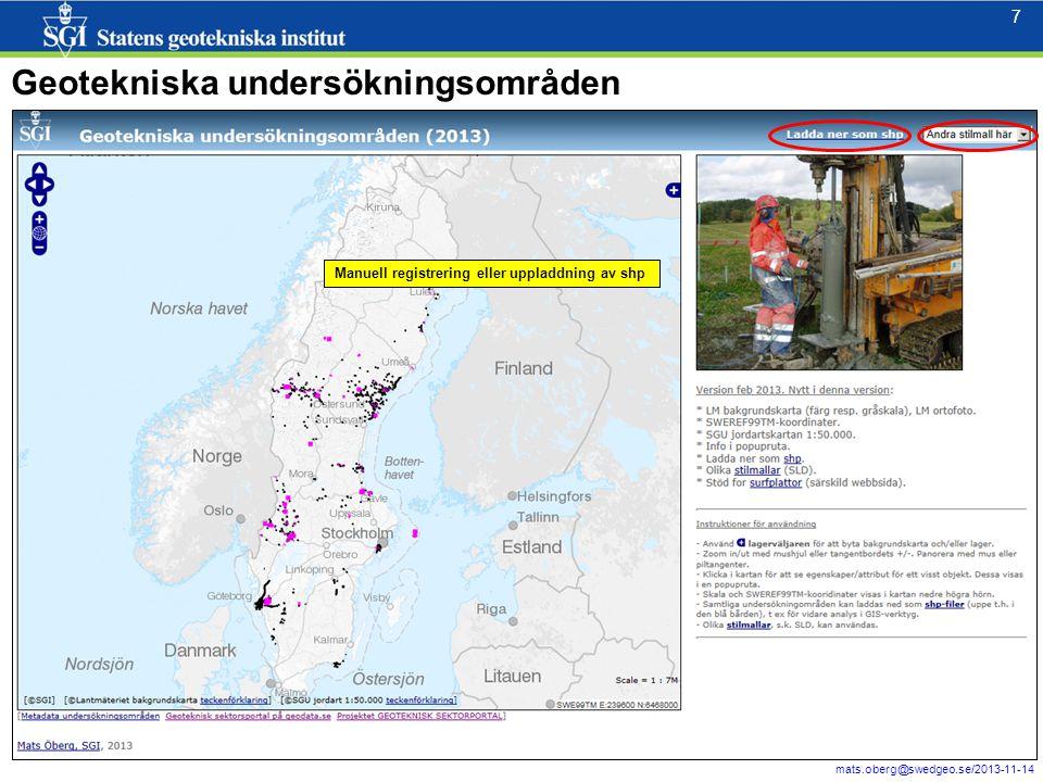 8 mats.oberg@swedgeo.se/2013-11-14 8 Webbapplikation – punkter, linjer, ytor.