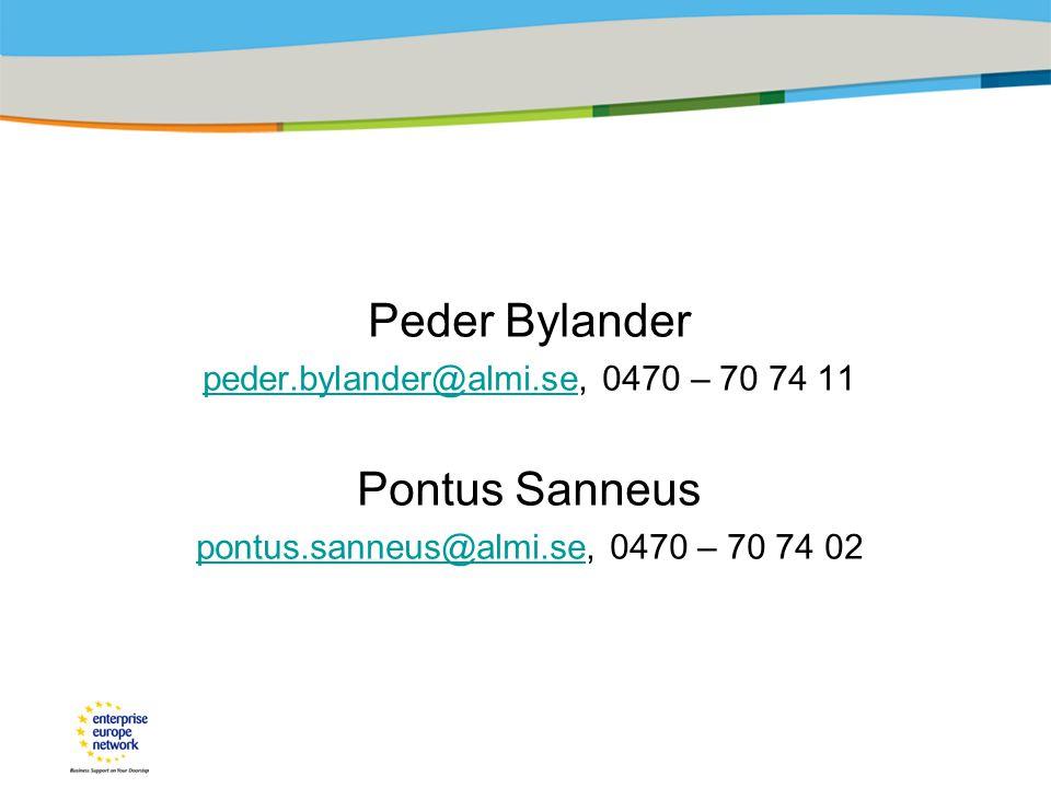 Peder Bylander peder.bylander@almi.sepeder.bylander@almi.se, 0470 – 70 74 11 Pontus Sanneus pontus.sanneus@almi.sepontus.sanneus@almi.se, 0470 – 70 74 02