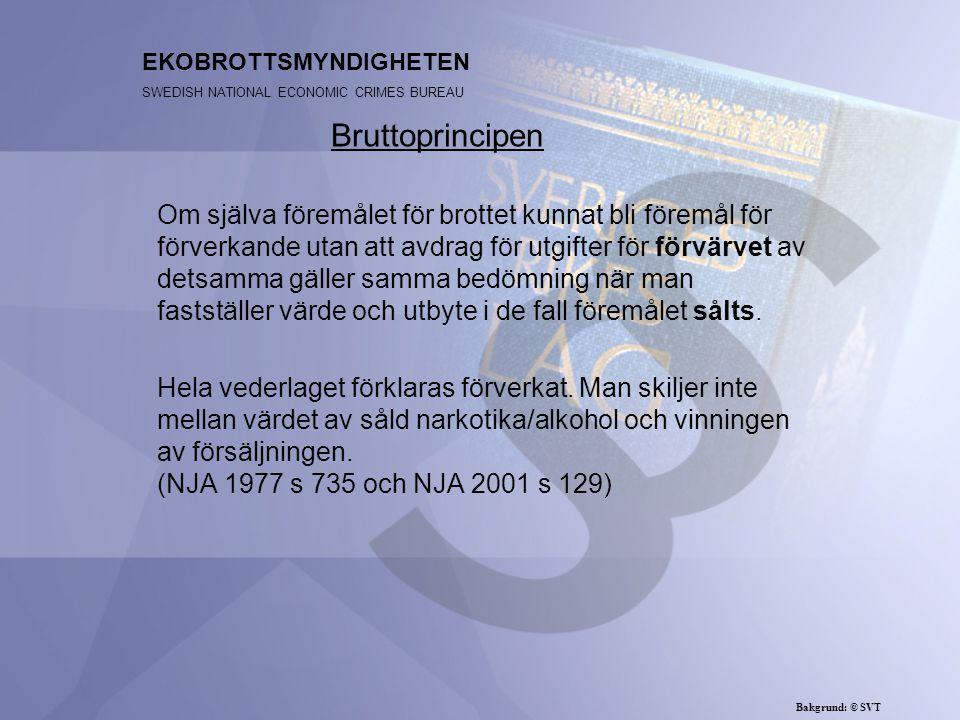 EKOBROTTSMYNDIGHETEN SWEDISH NATIONAL ECONOMIC CRIMES BUREAU Om själva föremålet för brottet kunnat bli föremål för förverkande utan att avdrag för ut