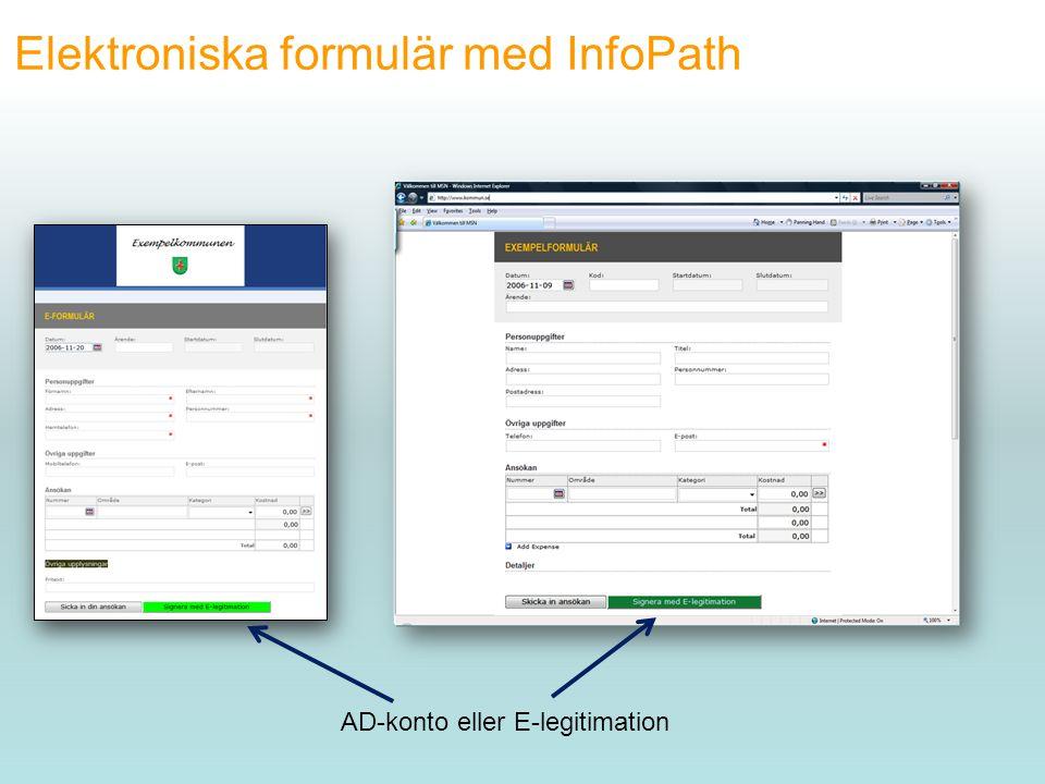 Elektroniska formulär med InfoPath AD-konto eller E-legitimation