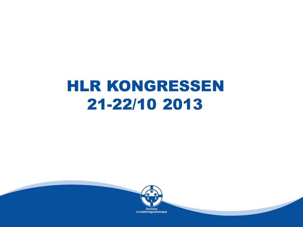 HLR KONGRESSEN 21-22/10 2013
