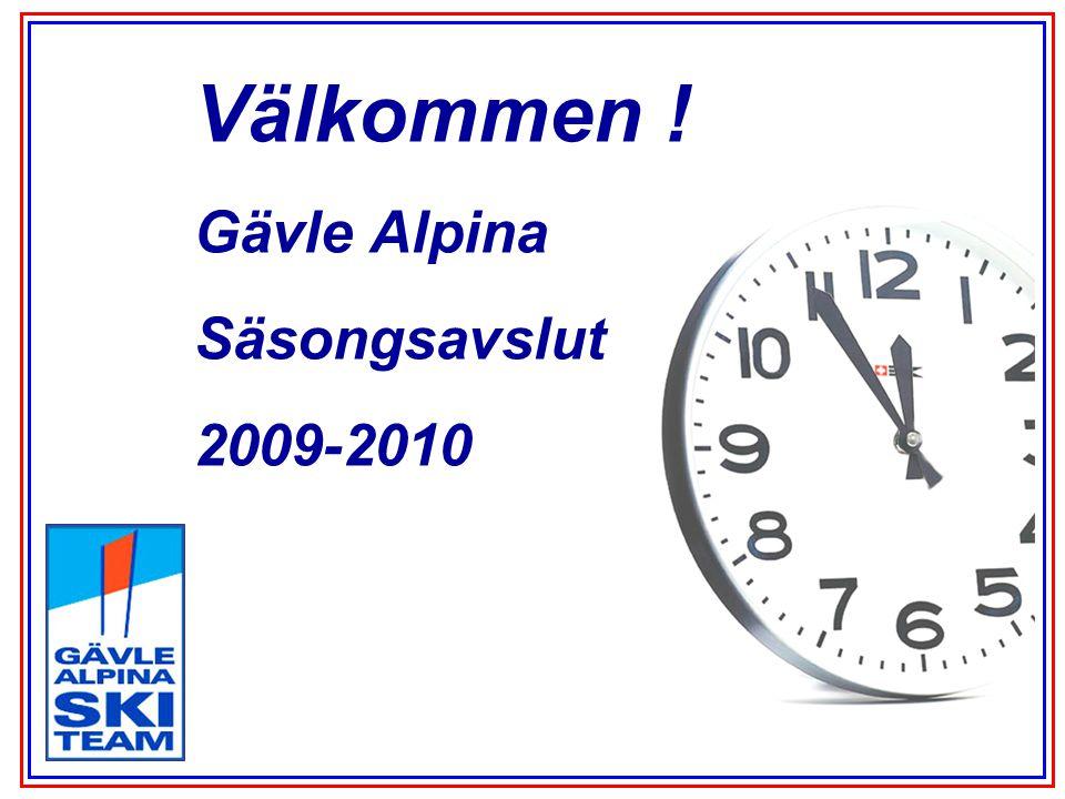 Välkommen ! Gävle Alpina Säsongsavslut 2009-2010