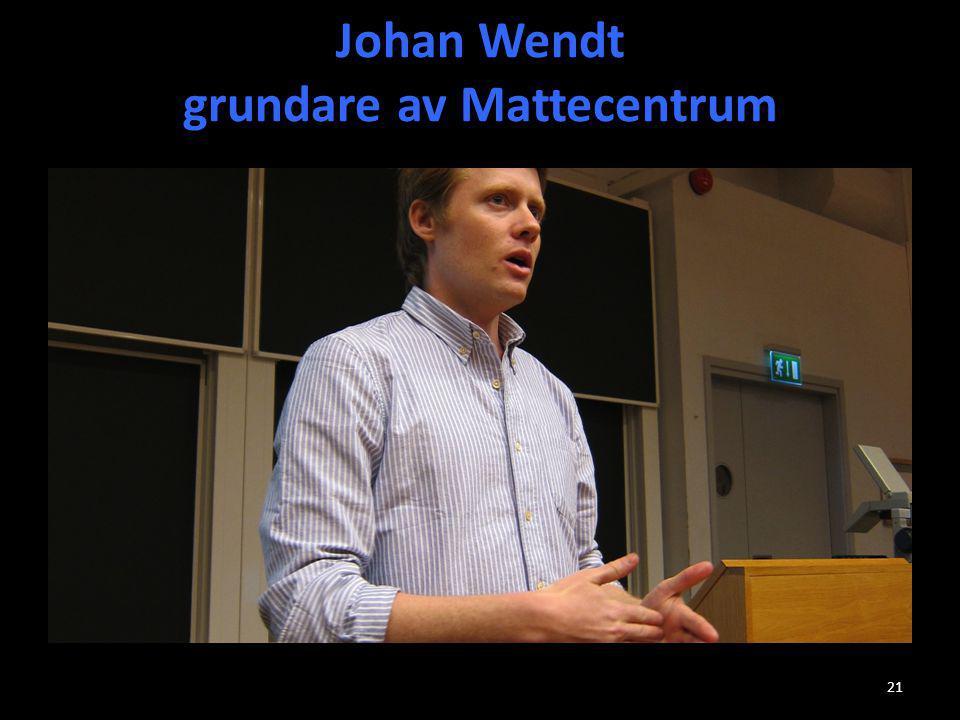 Johan Wendt grundare av Mattecentrum 21