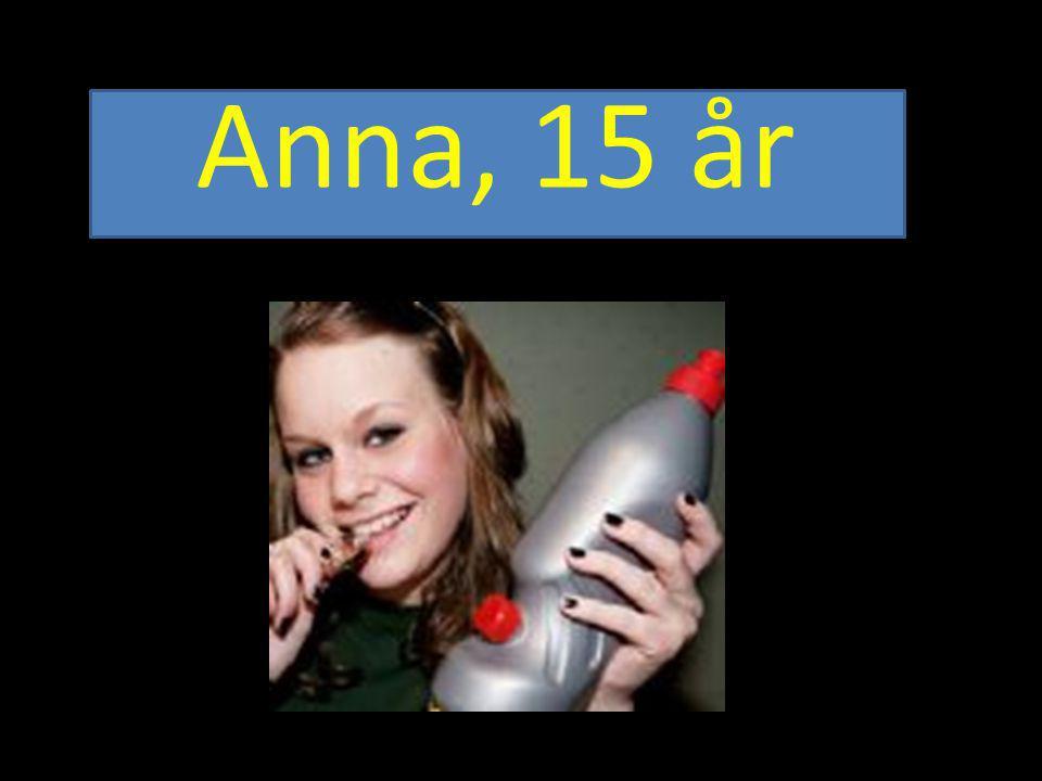 Anna, 15 år