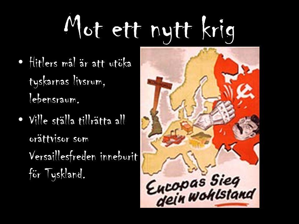 1936 – tyska trupper i Rhenlandet (98,8%) 1938 – Tyska trupper in i Österrike Hitler får efter förhandlingar med Frankrike och Storbritannien, halva Tjeckoslovakien.