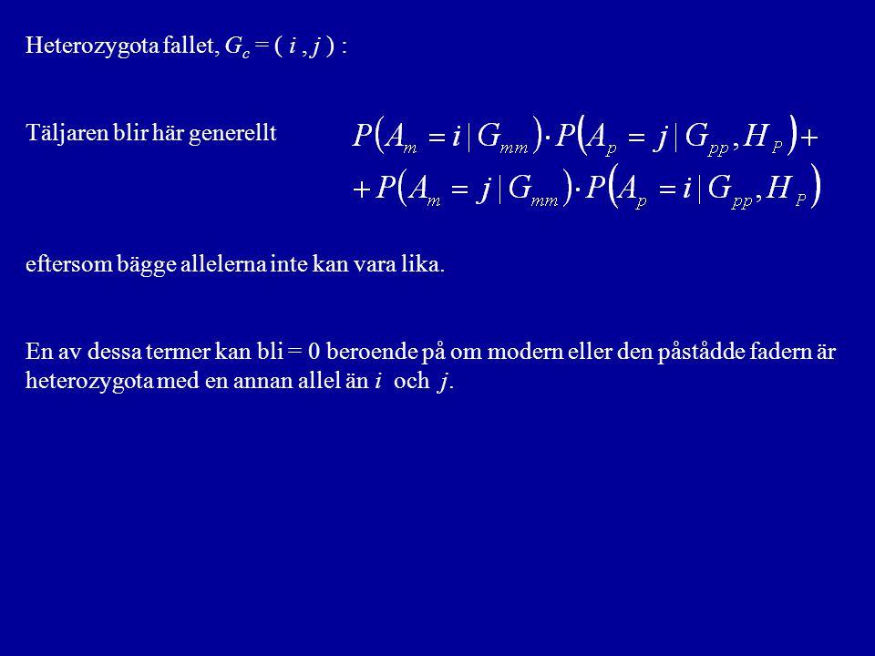 Heterozygota fallet, G c = ( i, j ) : Täljaren blir här generellt eftersom bägge allelerna inte kan vara lika.