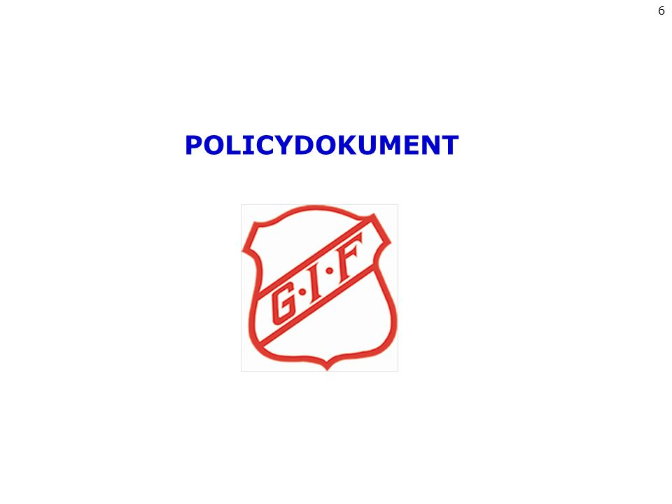 POLICYDOKUMENT 6
