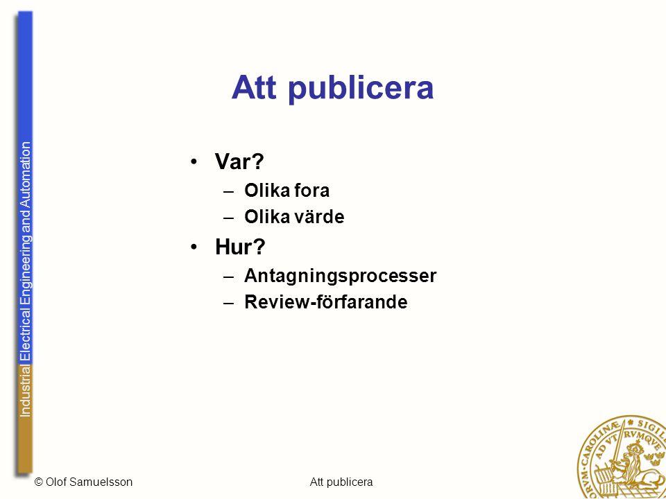 Industrial Electrical Engineering and Automation © Olof SamuelssonAtt publicera Var.