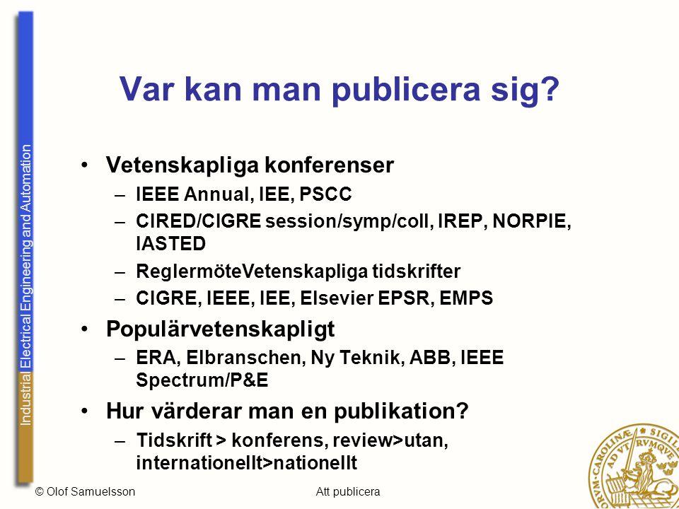 Industrial Electrical Engineering and Automation © Olof SamuelssonAtt publicera Var kan man publicera sig.