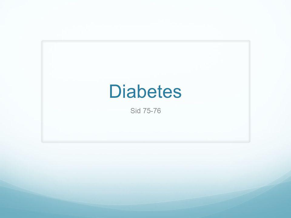 Diabetes Sid 75-76
