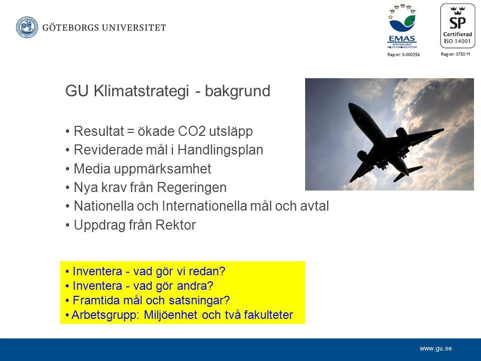 www.gu.se Syfte med föreslagen klimatstrategi.
