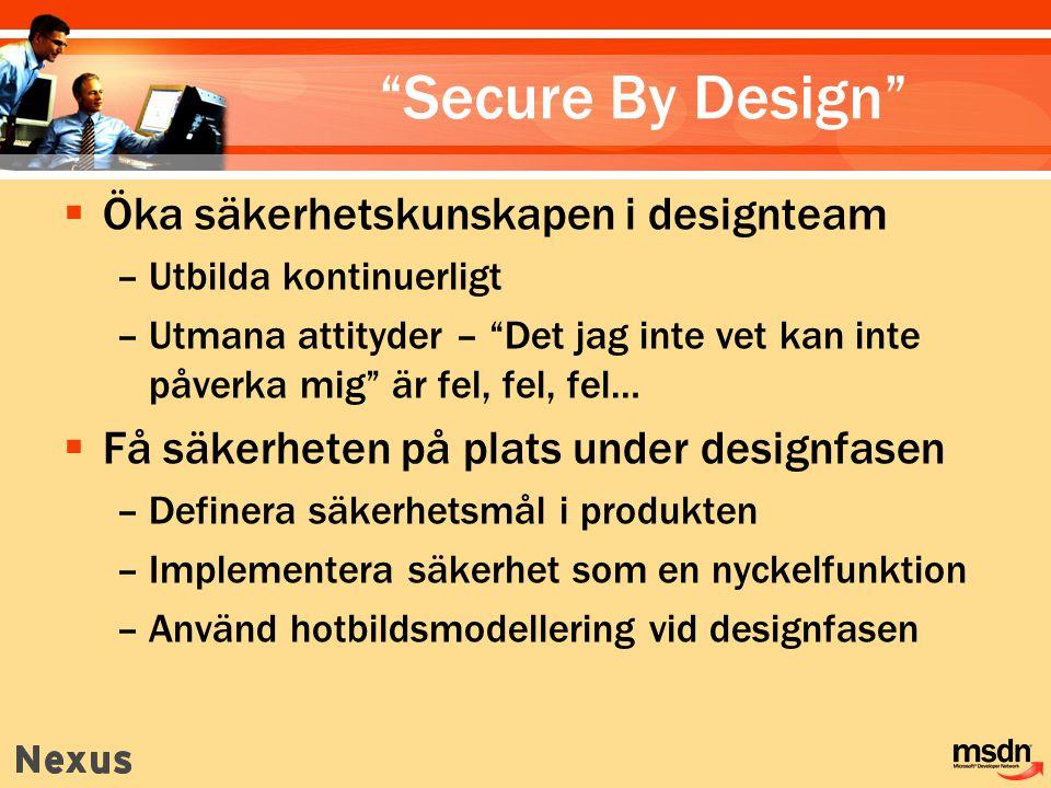  Dokumentera hot med hjälp av en mall:  Lämna Risk blank (just nu i alla fall) HotbeskrivningSQL Injection Mål för hot Komponenter för dataåtkomst Risk Attacktekniker Attackerare lägger in SQL-kommandon i användarnamn, som används för att skapa ett SQL-program Motstånd Använda reguljära uttryck för att validera användarnamnet, och en lagrad procedur med parametrar för att få åtkomst till databasen, få rättigheter behövs 5.