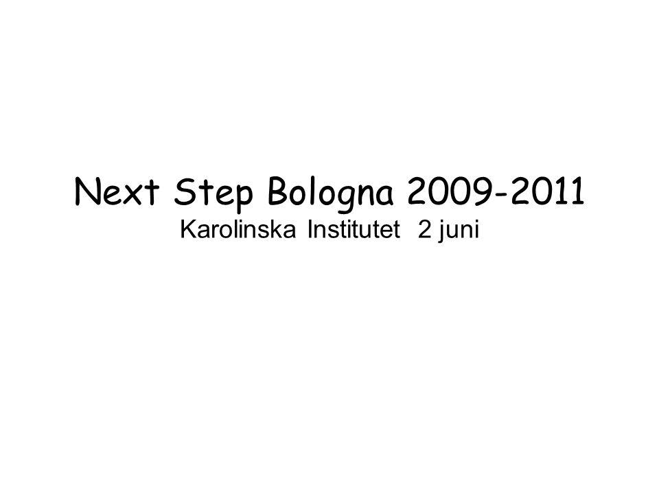 Bolognadeklarationen 1999 Främja rörlighet Främja anställningsbarhet Främja Europas konkurrens/attraktionskraft som utbildningskontinent Gjort mycket Infört mycket Process Vad händer nu.