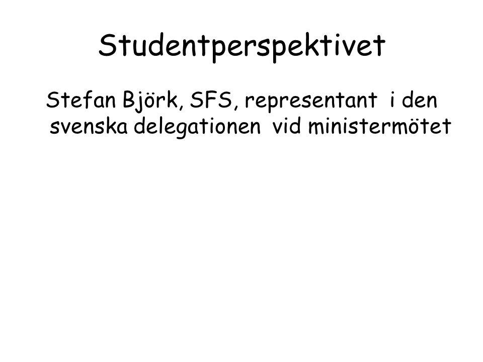 Studentperspektivet Stefan Björk, SFS, representant i den svenska delegationen vid ministermötet