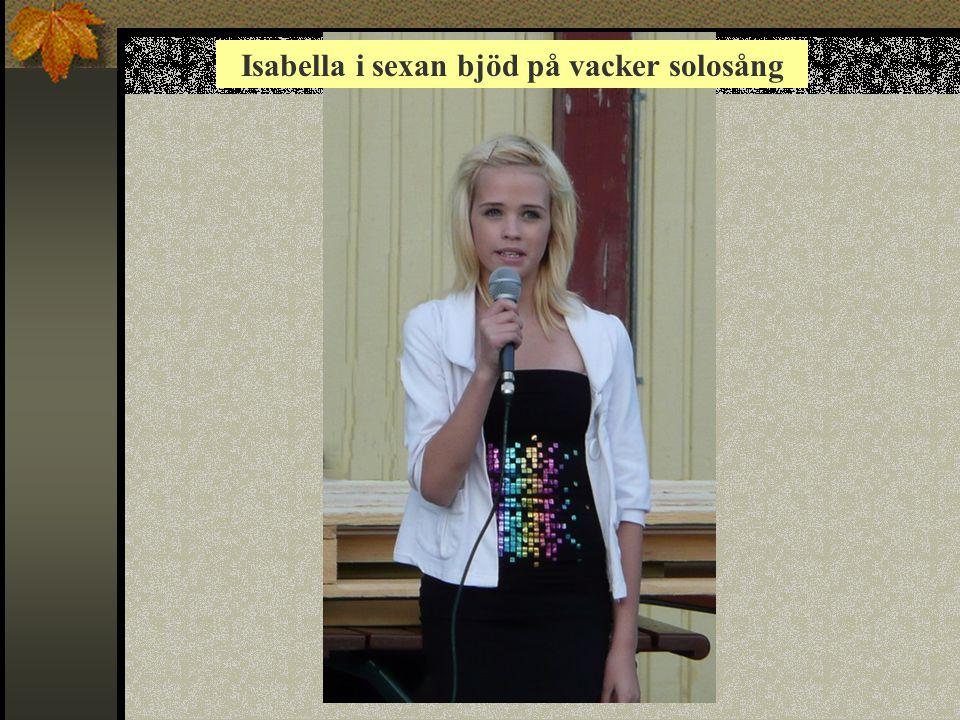 Isabella i sexan bjöd på vacker solosång