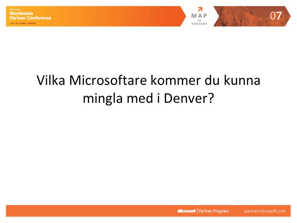 Vilka Microsoftare kommer du kunna mingla med i Denver
