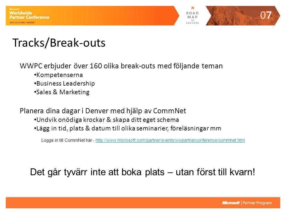 Tracks/Break-outs Planera dina dagar i Denver med hjälp av CommNet Undvik onödiga krockar & skapa ditt eget schema Lägg in tid, plats & datum till oli
