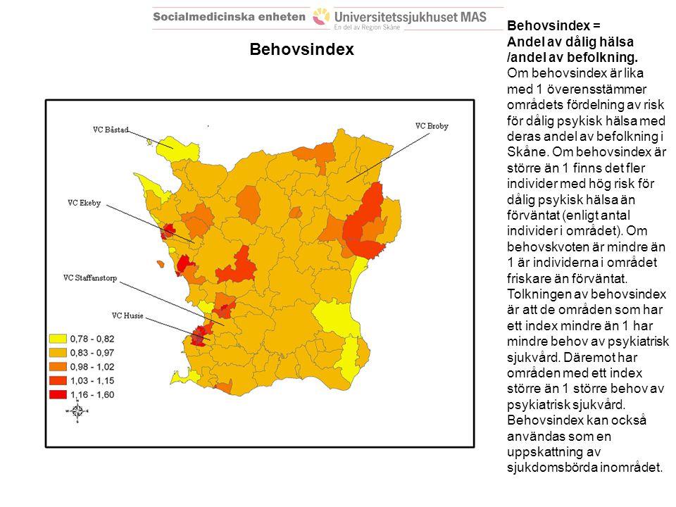 Behovsindex = Andel av dålig hälsa /andel av befolkning.