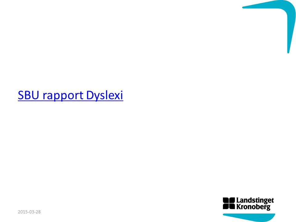 SBU rapport Dyslexi 2015-03-28
