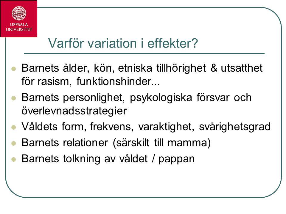 Varför variation i effekter.