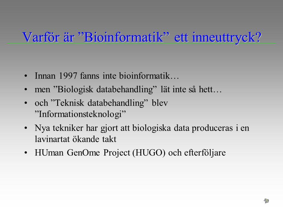 Prediktioner på aminosyrasekvenser Problem: Identifiera funktionen hos de delar av genomet som har identifierats som proteinkodande AngreppssättAngreppssätt –Jämför aminosyrasammansättningen med en databas av kända protein –Beräkna fysikaliska egenskaper (isoelektrisk punkt, massa, hydrofobicitet,…) och jämför dessa med en databas av kända proteiner –Leta efter specifika motiv i aminosyrasekvensen –Jämför aminosyrasekvensen med sekvenserna i en databas med kända protein (BLAST sökning)