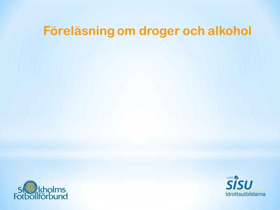 Föreläsning om droger och alkohol