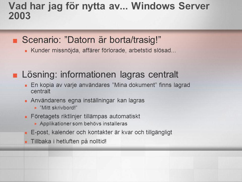 """Scenario: """"Datorn är borta/trasig!"""" Kunder missnöjda, affärer förlorade, arbetstid slösad... Lösning: informationen lagras centralt En kopia av varje"""