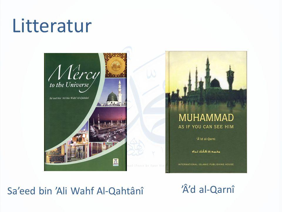 Litteratur Sa'eed bin 'Ali Wahf Al-Qahtânî 'Â'd al-Qarnî