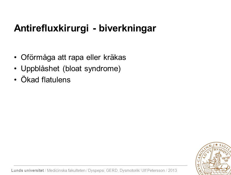 Lunds universitet / Medicinska fakulteten / Dyspepsi, GERD, Dysmotorik/ Ulf Petersson / 2013 Hiatusbråck Axialt hiatushernia (glidbråck)
