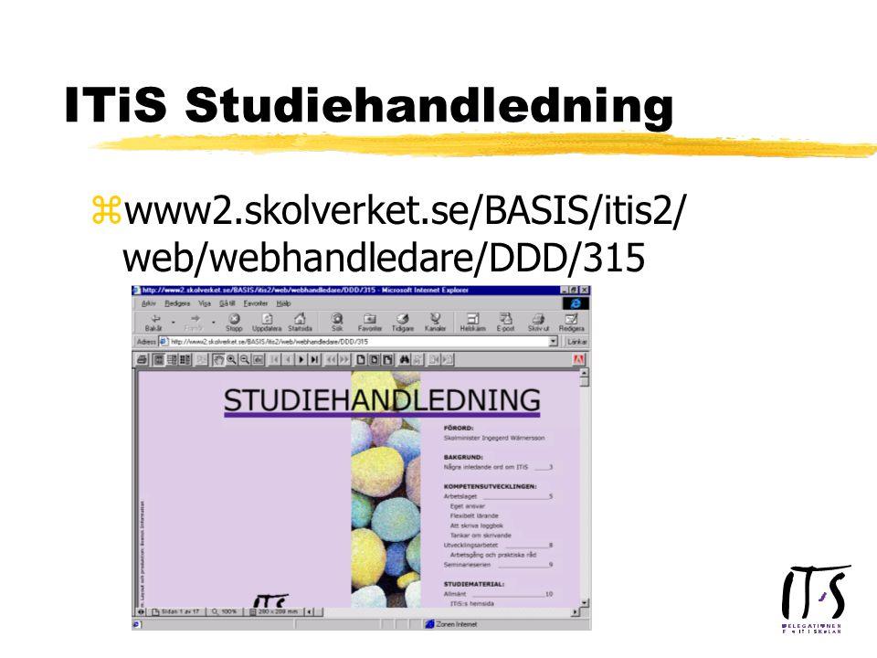 ITiS Studiehandledning zwww2.skolverket.se/BASIS/itis2/ web/webhandledare/DDD/315