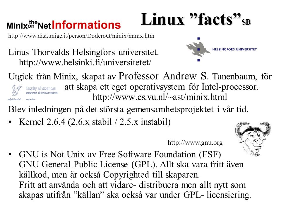 Linux facts SB Linus Thorvalds Helsingfors universitet.