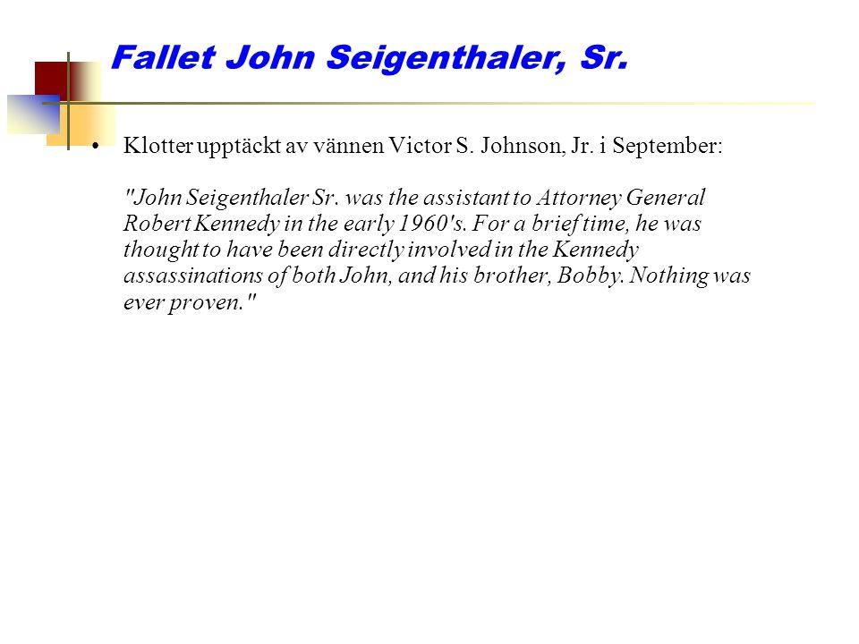 Fallet John Seigenthaler, Sr. Klotter upptäckt av vännen Victor S. Johnson, Jr. i September: